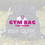 Body Queen Gym Bag September